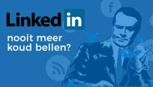 social selling - Nooit-meer-koud-bellen